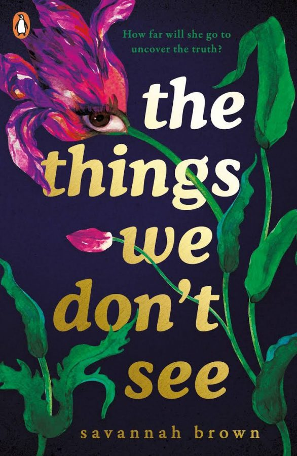 Cover+of+%22The+Things+We+Don%27t+See%22+by+Savannah+Brown.+Photo+by+Goodreads.